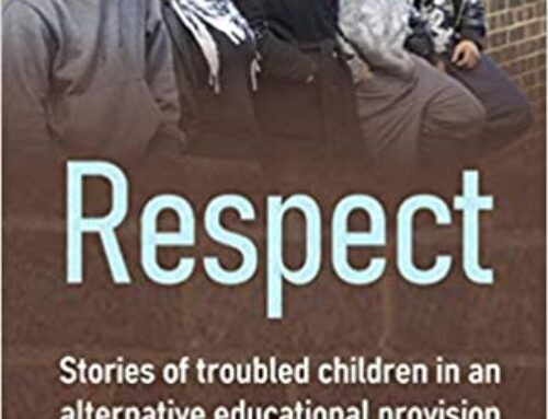 Respect: Stories of troubled children in an alternative educational provision